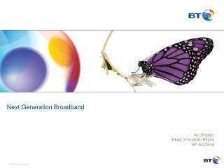 Next Generation  Broadband