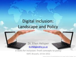 Digital Inclusion: Landscape and Policy