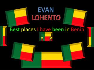 Best  places I have  been  in  Benin