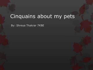 Cinquains about my pets