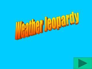 Weather Jeopardy