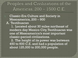 Peoples and Civilizations of the Americas, 200 � 1500 C.E.