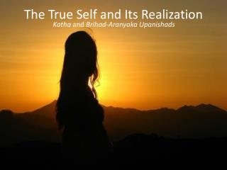 The True Self and Its Realization