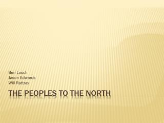 The Peoples to the North