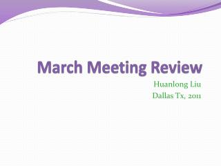 March Meeting Review