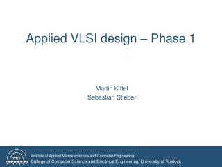 Applied VLSI design – Phase  1