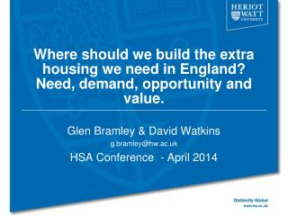 Where should we build the extra housing we need in England? Need, demand, opportunity and value.