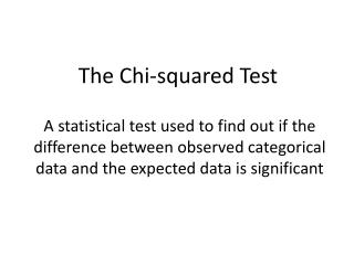 The Chi-squared Test