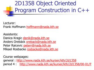 2D1358 Object Oriented Program Construction in C