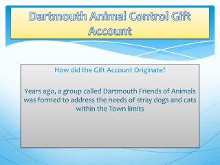 Dartmouth Animal Control Gift Account