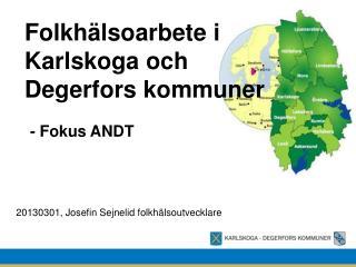 Folkhälsoarbete i Karlskoga och Degerfors  kommuner