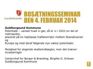 Bosætningsseminar den 4. februar 2014