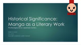 Historical Significance: Manga as a Literary Work