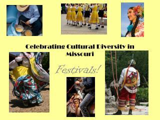 Celebrating Cultural Diversity in Missouri