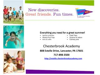 Chesterbrook Academy  808 Estelle Drive, Lancaster, PA 17601 717-898-3500
