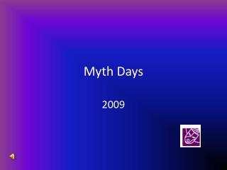 Myth Days