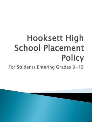 Hooksett High School Placement Policy