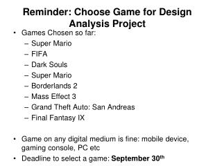 Reminder: Choose Game for Design Analysis Project