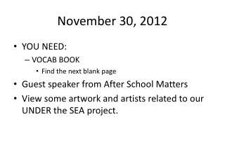 November 30, 2012