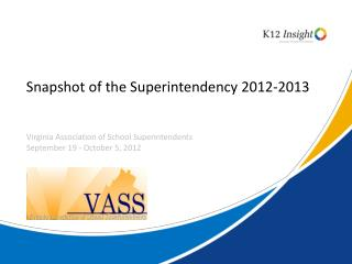 Snapshot of the Superintendency 2012-2013