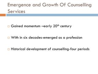 Emergence and Growth Of  Counselling  Services