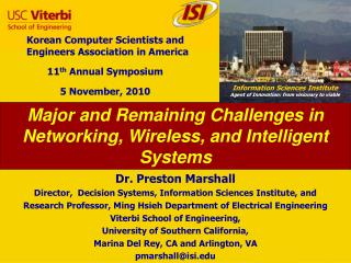 Major  and Remaining Challenges in Networking, Wireless, and Intelligent Systems