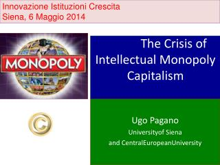 The Crisis of Intellectual Monopoly Capitalism
