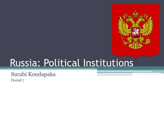 Russia: Political Institutions