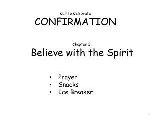 Call to Celebrate  CONFIRMATION