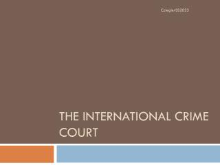 The International Crime Court