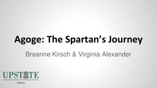 Agoge: The Spartan's Journey