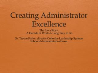 Creating Administrator Excellence
