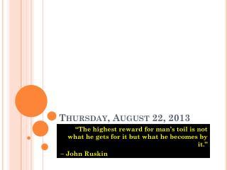 Thursday, August 22, 2013