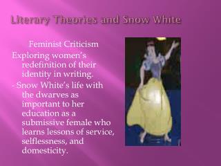 Literary Theories and Snow White