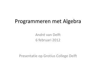 Programmeren met Algebra