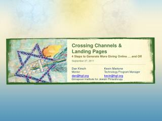 Crossing Channels &  Landing Pages