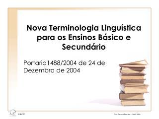 Nova Terminologia Lingu stica para os Ensinos B sico e Secund rio