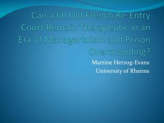 Martine Herzog-Evans University  of  Rheims