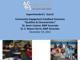 Superintendent's  Search Community Engagement Feedback Summary �Qualities & Characteristics�