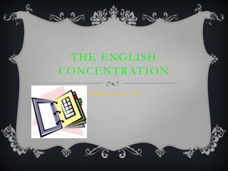 The English Concentration