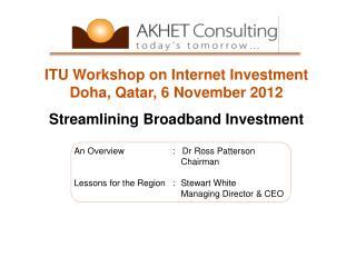 ITU Workshop on Internet Investment Doha, Qatar, 6 November 2012