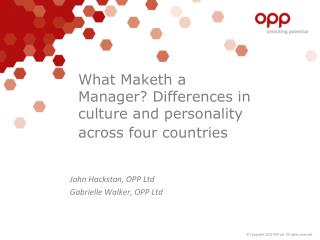 What  Maketh  a Manager? Differences in culture and personality across  four countries