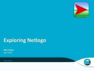 Exploring  Netlogo