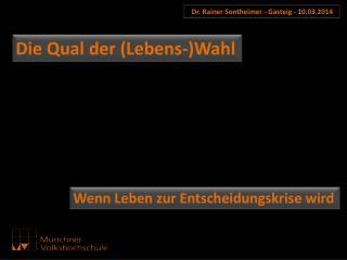 Dr. Rainer Sontheimer - Gasteig - 10.03.2014