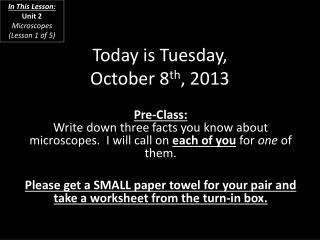 Today  is  Tuesday, October  8 th ,  2013