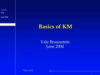Basics of KM