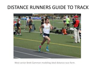 DISTANCE RUNNERS GUIDE TO TRACK