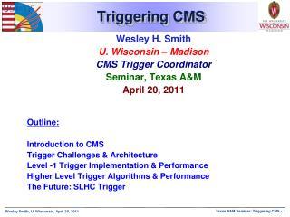 Triggering CMS