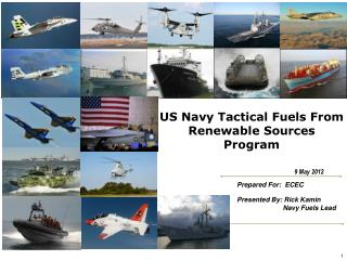 US Navy  Tactical Fuels From Renewable Sources Program