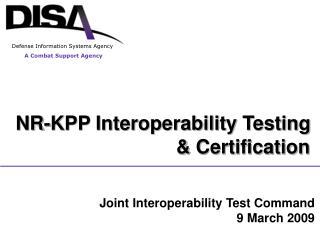 NR-KPP Interoperability Testing & Certification